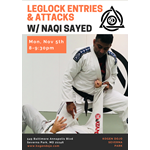 Leglock Entries & Attacks w/Naqi Sayed (Relson Gracie) 11.5.18