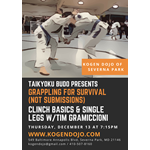 Taikyoku Budo Grappling for Survival: Clinching & Single-Leg Takedowns w/Tim Gramiccioni