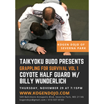 Taikyoku Budo Grappling for Survival Vol 1: Coyote Half Guard w/Billy Wunderlich