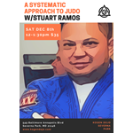 A Systematic Approach to Judo w/Stuart Ramos 12.8.18